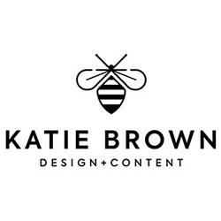 katie brown DESIGN + CONTENT